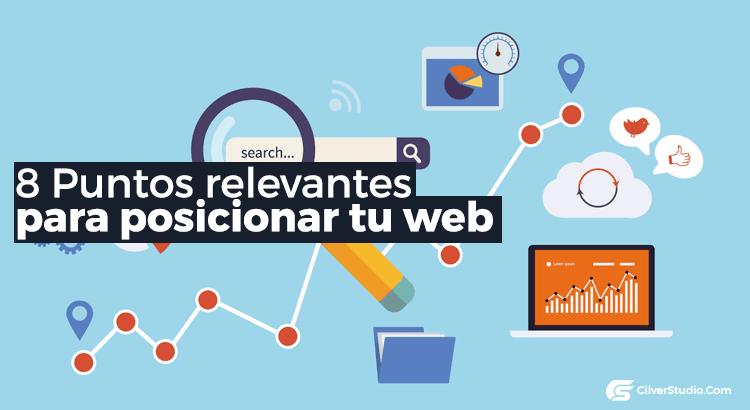 8 Puntos relevantes para posicionar tu web en buscadores